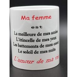 """Tasse """"ma femme""""..."""